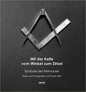 Mit der Kelle vom Winkel zum Zirkel: Symbole der Freimaurer