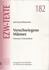 Verschwiegene Männer : Freimaurer in Deutschland